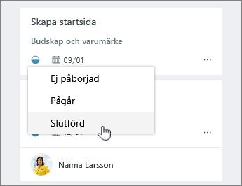 Klicka på ikonen utvecklingen och ändra status