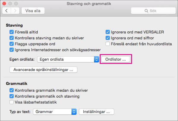 Klicka på Ordlistor i Stavning och grammatik för att välja vilka anpassade ordlistor Word använder i stavningskontrollen.
