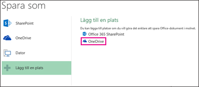 Alternativet Spara till OneDrive