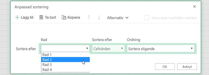 Listrutan för rad i dialogrutan anpassad sortering är öppen när du väljer att sorterar från vänster till höger