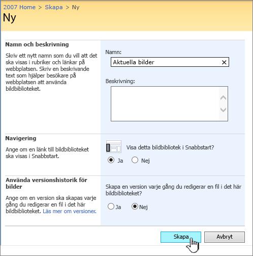 Fylla i namn, beskrivning, navigering och versionshantering för ett bildbibliotek