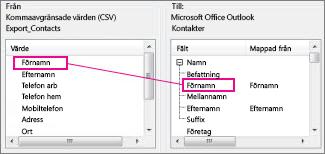 Mappa en kolumn från Excel till ett kontaktfält i Outlook