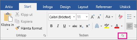 Pilen som öppnar dialogrutan Teckensnitt är markerad på fliken Start