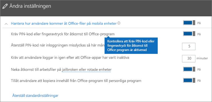 Kontrollera att Kräv PIN-kod eller fingeravtryck för åtkomst till Office-appar är aktiverad