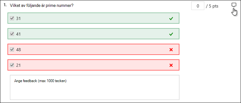 Ange feedback för svaret på en viss fråga