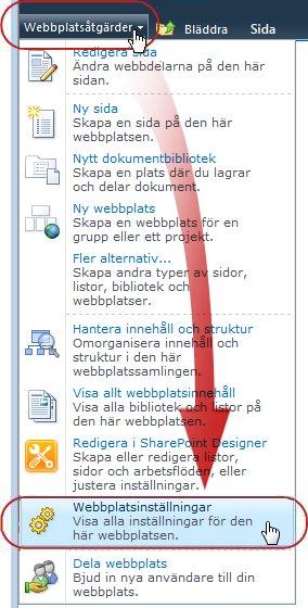 Kommandot Webbplatsinställningar på menyn Webbplatsåtgärder
