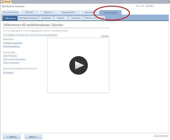 Fliken Komma igång i webbdatabasmallen Tjänster