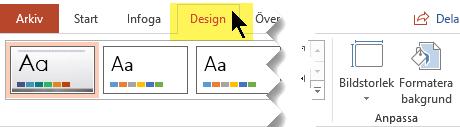 Välj fliken Design i verktygsfältet. Menyknappen Bildstorlek till höger kontrollerar bildorienteringen.