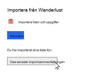 Så här gör du inställningar med alternativet att visa att den senaste import sammanfattningen är markerad