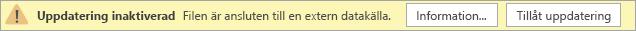 Varningsmeddelandet Uppdatering inaktiverad i den offentliga förhandsversionen av Visio Online.