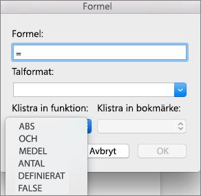 Välj funktionen i listan Infoga funktion i rutan Formel