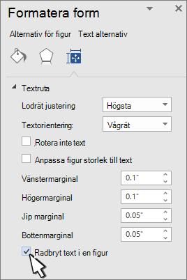 Formatera figur panelen med Radbryt text markerat