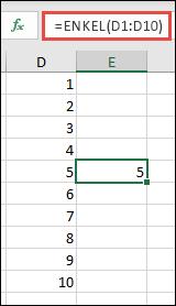 Exempel på funktionen ENKEL med =ENKEL(D1:D10)
