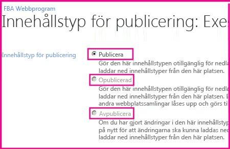På sidan Innehållstyp för publicering på en navwebbplats kan du publicera, avpublicera eller publicera om en innehållstyp.