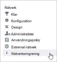 Skärmbild av menyalternativet Nätverksmigrering för Yammer-administratörer