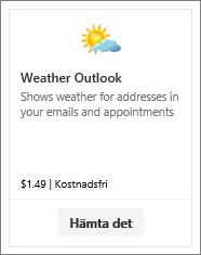 Skärmbild av Outlook-tillägget för väder som är tillgängligt med en kostnadsfri utvärderingsversion eller efter betalning.