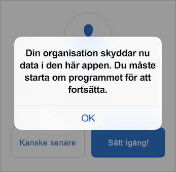 Skärmbild som visar att din organisation nu skyddar din Outlook-app