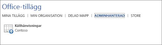 Skärmbild av fliken Administratörshanterat på sidan för Office-tillägg i ett Office-program. Tillägget Källhänvisningar visas på fliken.