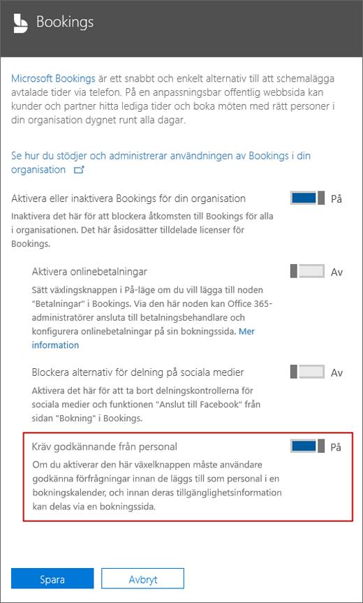 Skärmdump: Välj det här alternativet Kräv godkännande av användaren innan de kan läggas till i en bokning sida