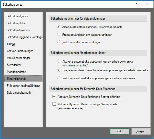 Inställningar för externa innehåll i Excel säkerhets Center