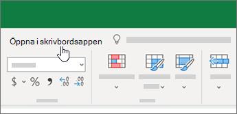Öppna i skrivbordsappen högst upp i Excel-arbetsboken