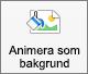 Visar knappen Animera som bakgrund på fliken Bildformat i PowerPoint för Mac