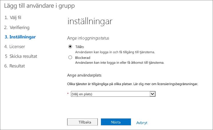 Steg 3 i guiden Lägga till användare i grupp – Inställningar