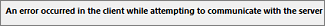 มีข้อผิดพลาดเกิดขึ้นกับไคลเอ็นต์ขณะพยายามติดต่อกับเซิร์ฟเวอร์
