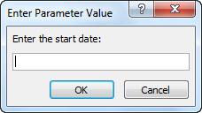 """พร้อมท์พารามิเตอร์ที่มีข้อความ """"ใส่วันที่เริ่มต้น:"""""""