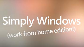 """คำว่า """"Simply Windows -- รุ่นทำงานจากที่บ้าน"""" บนพื้นหลังที่มีสีสัน"""