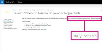 Office 365 Tasarım Yöneticisi'nde URL'yi kopyalayın veya not edin