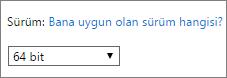 Sürüm açılan listesinden 64 bit'i seçin