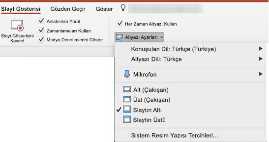Resim yazıları ve alt yazıların ayarları PowerPoint 'te slayt gösterisi sekmesindedir.