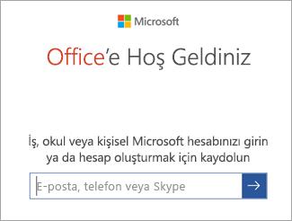 Microsoft Hesabı e-postanızı veya Office 365 hesabınızı girin