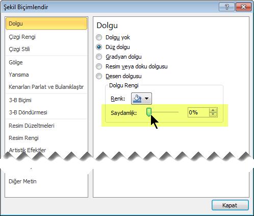 Saydamlık kaydırıcısını seçip sağa doğru sürükleyerek istediğiniz saydamlık derecesini ayarlayın.