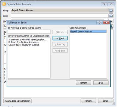 Kullanıcıları Seçin iletişim kutusunda, e-posta görev bildirimi için alıcıları seçebilirsiniz
