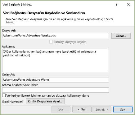 Veri Bağlantı Sihirbazı'nı > veri bağlantısı dosyası kaydetmek ve bitiş