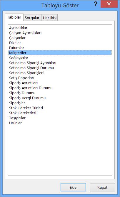 Access'teki Tabloyu Göster iletişim kutusunda tablo adları görüntülenir