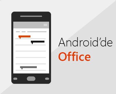 Android için Office'i ayarlamak için tıklayın