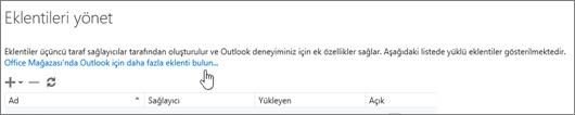 Yüklü eklentilerin listelendiği ve ayrıca Office Mağazası'nda Outlook için diğer eklentileri bulmaya yönelik bir bağlantı içeren Eklentileri yönet sayfasından bir bölümü gösterir.