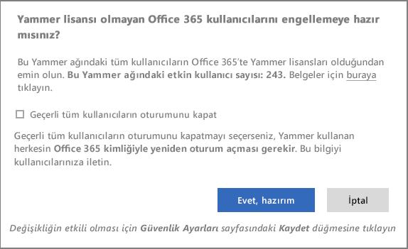 Yammer lisansı olmayan kullanıcıları engelleme onay iletişim kutusunun ekran görüntüsü