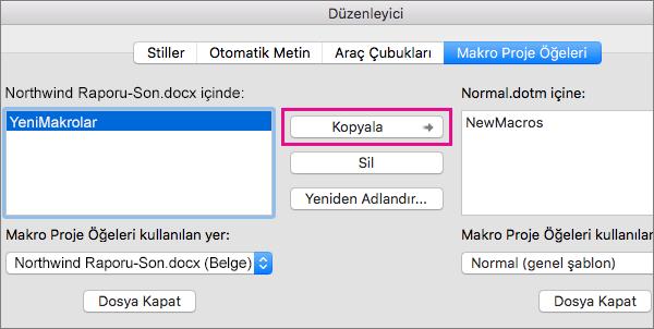 Belgede bir makroyu seçin ve ardından seçili şablona kopyalamak için Kopyala'ya tıklayın.