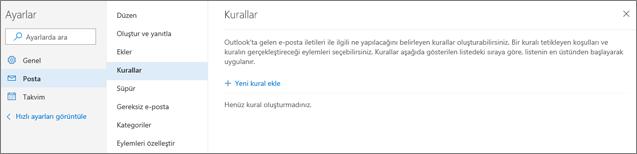 Ekran görüntüsü Outlook.com'daki Ayarlar altında bulunan Posta bölümündeki Kurallar sayfasını gösteriyor.