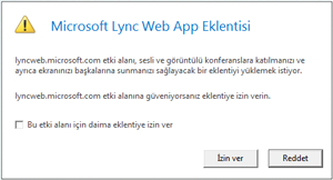 Lync Web Acces -- her zaman eklenti etki alanına güvenme veya yalnızca bu oturum için izin verme
