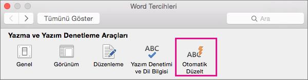Word Tercihleri'nde, Otomatik Düzelt'in belgenizde neleri düzelttiğini değiştirmek için Otomatik Düzelt'e tıklayın.