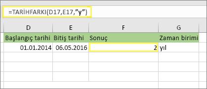 """=TARİHFARKI(D17,E17,""""y"""") şu sonucu döndürür: 2"""