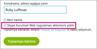 """""""Skype Kurumsal Web Uygulamasını Yükleme"""" eklentisinin işaretlendiğinden emin olun"""