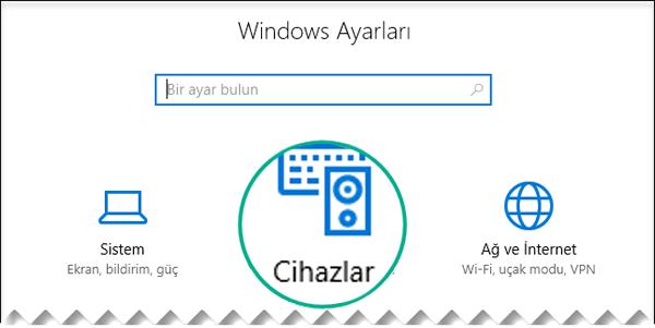 Windows Ayarları iletişim kutusundan Cihazlar'ı seçin