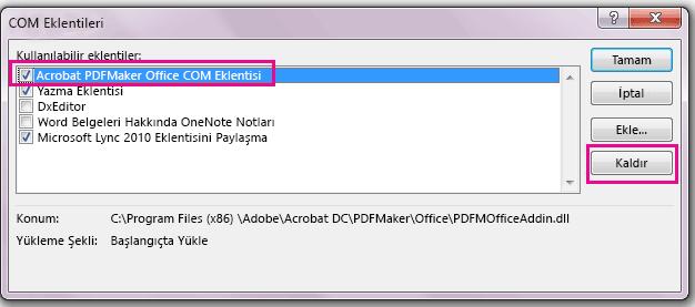 Acrobat PDFMaker Office COM eklentisi için onay kutusunu seçin ve Kaldır'ı tıklatın.