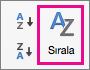 Excel Verileri sekmesinde Sırala'yı seçin